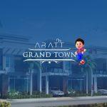 Aratt Grand Town