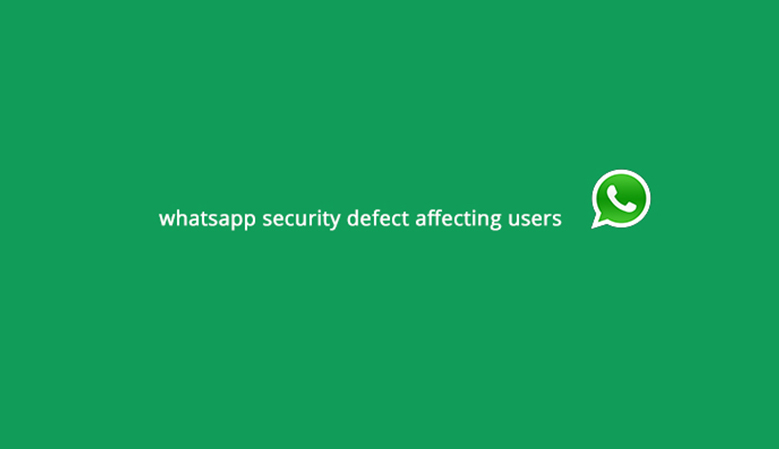Whatsapp security defect affecting users